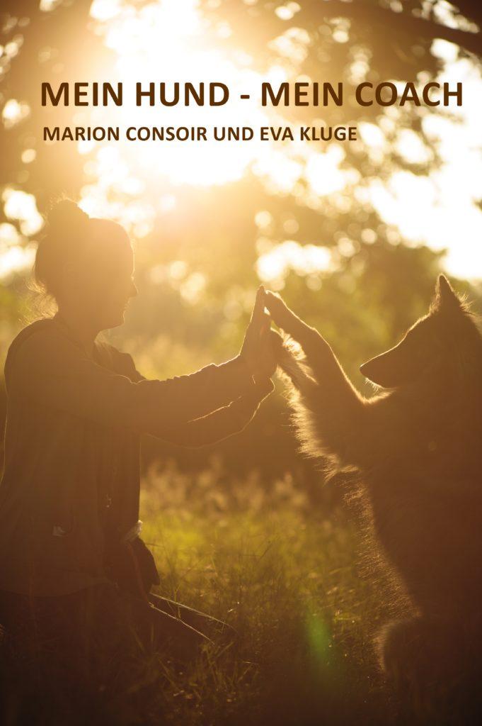 Mein Hund - Mein Coach